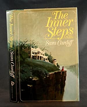 The Inner Steps: A Novel: Cardiff, Sara