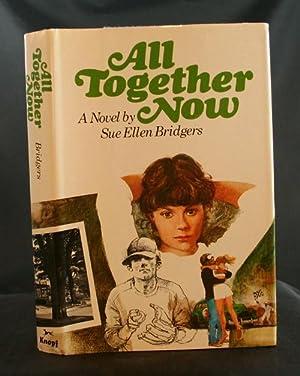 All Together Now: A Novel: Bridgers, Sue Ellen