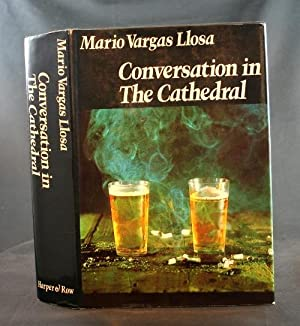 Conversation in The Cathedral: Llosa, Mario Vargas