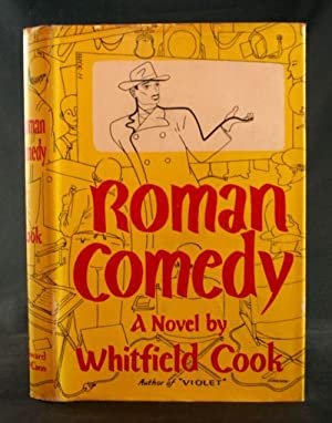 Roman Comedy: An Impolite Extravaganza: Cook, Whitfield