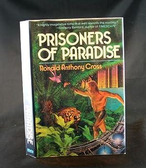 Prisoners of Paradise: Cross, Ronald Anthony
