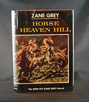 Horse Heaven Hill: Grey, Zane