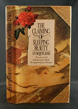 The Claiming of Sleeping Beauty: Roquelaure, A.N. (Anne