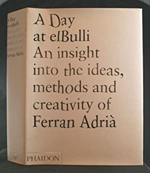 A Day at ElBulli: An insight into: Adria, Ferran &
