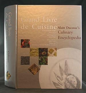 Grand Livre de Cuisine: Alain Ducasse's Culinary: Ducasse, Alain