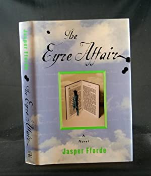 The Eyre Affair: A Novel: Fforde, Jasper