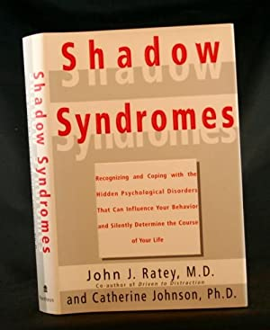 Shadow Syndromes: Ratey, M.D., John