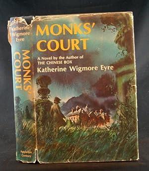 Monks' Court: Eyre, Katherine Wigmore