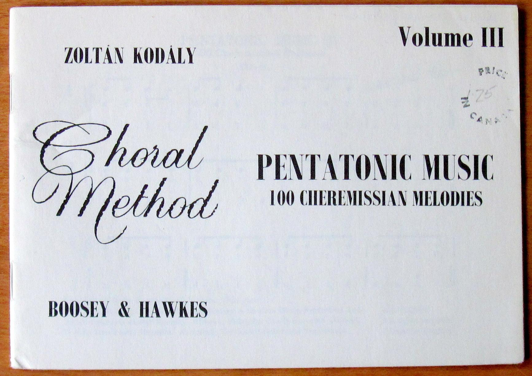 Pentatonic Music Volume Iii 100 Cheremissian Melodies By Kodaly