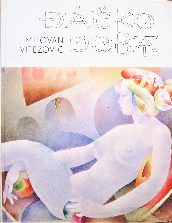 Dacko Doba: Akvareli Radomir Stevic Ras. Vitezovic, Milovan Very Good Hardcover