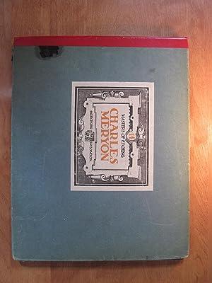 Charles Meryon. Masters of Etching Number Fourteen.: Charles Meryon. Introduction