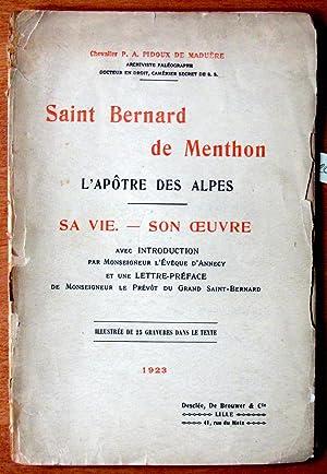 Saint Bernard De Menthon L?potre Des Alpes.: De Maduere, P.A.
