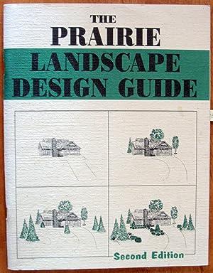 Prairie Landscape Design Guide: Yakimovich-Parenteau, Virginia