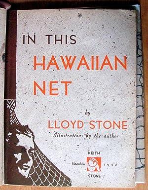 On This Hawaiian Net: Stone, Lloyd