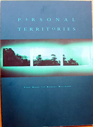 Personal Territories: Hume Vern And Robert Milthorp. Text By Grant Poier And Brian Rusted