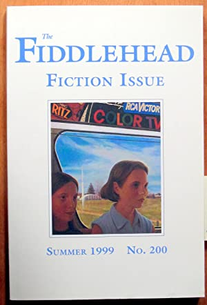 The Fiddlehead. Atlantic Canada's International Literary Journal.: Includes Storier By: