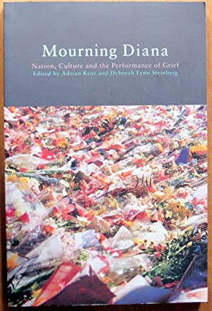 Mouring Diana. Nation, Culture and the Performance: Edited By Adrian