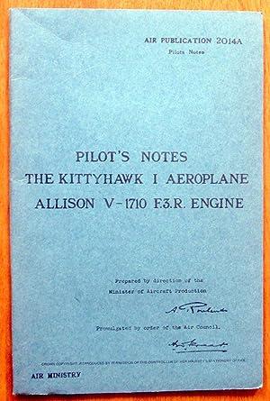 Pilot's Notes for the Kittyhawk I Aeroplane