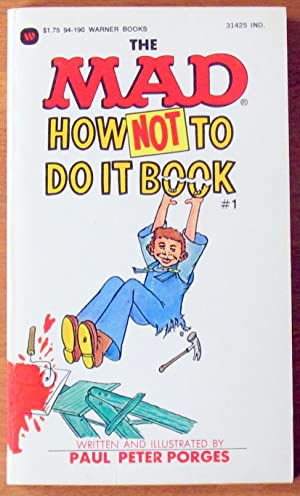 The Mad How Not to Do It Book