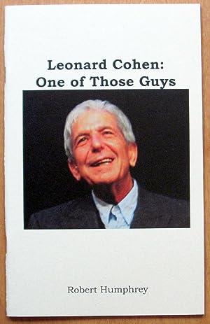 Leonard Cohen: One of Those Guys: Humphrey, Robert. Signed