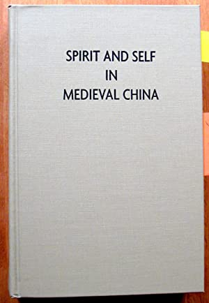 Spirit and Self in Medieval China.