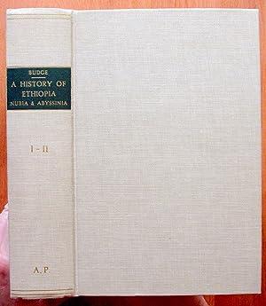 A History of Ethiopia, Nubia & Abyssinia.: Sir E.A. Wallis