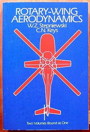 Rotary-Wing Aerodynamics. Two Volumes Bound as One: Stepniewski, W.Z. And