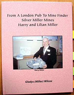 From a London Pub to Mine Finder: Wilcox, Gladys (Miller).