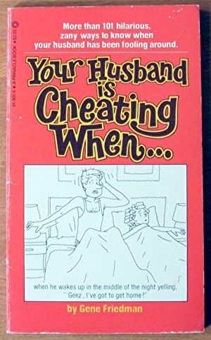 Your Husband is Cheating When.