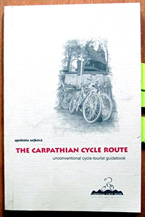 The Carpathian Cycle Route. A Cycle-Tourist Guidebook: Sejkova, Apolonia