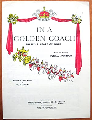 In a Golden Coach. There's a Heart: Jamieson, Ronald. Recorded