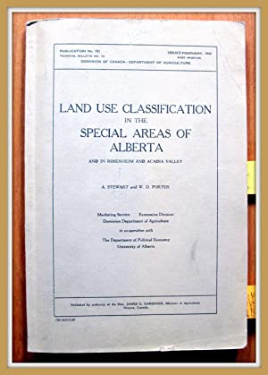 Land Use Classification in the Special Areas of Alberta. and in Rosenheim and Acadia Valley