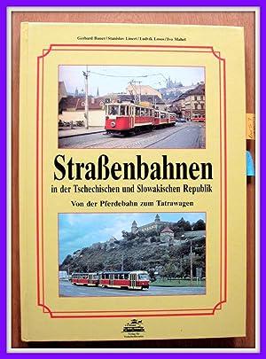 Strassenbahnen in der Tschechischen und Slowakischen Republik: Bauer, Gerhard, Stanislav
