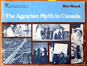 The Agrarian Myth in Canada