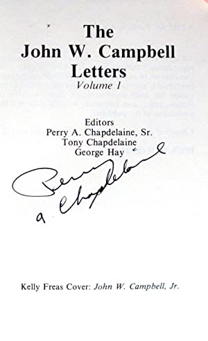 The John W. Campbell Letters Volume I.: Campbell, John W.
