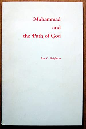 Muhammad and the Path of God.: Deighton, Lee. C.