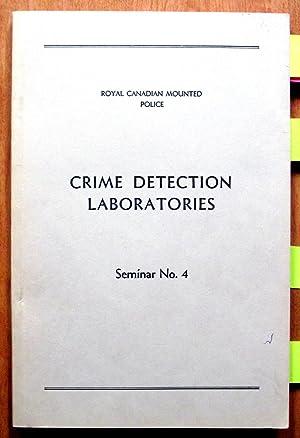 Crime Detection Laboratories. Seminar No. 4 The