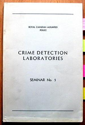 Crime Detection Laboratories. Seminar No.5. Questioned Documents
