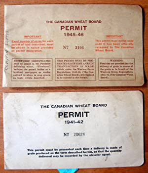 Canadian Wheat Board Permit. Two Permits, One Each From 1941-42 and 1945-46
