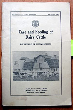 Care and Feeding of Dairy Cattle