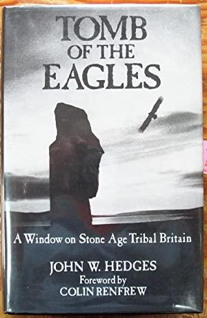 Tomb of the Eagles. a Window on: Hedges, John W.