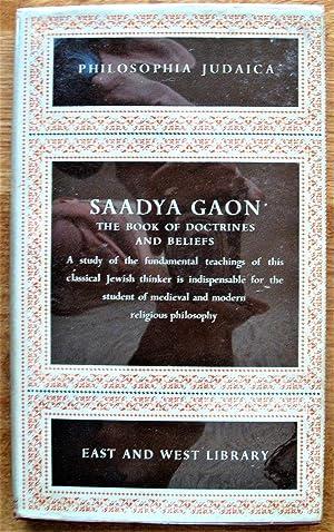 Saadya Gaon. the Book of Doctrines and: Gaon, Saadya. Translated