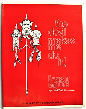 The Devil Makes Me Do It! 5 Years of Cartoons