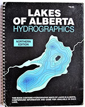 Lakes of Alberta Hydrographics. Northern Editiion: Hennig, Jerry And