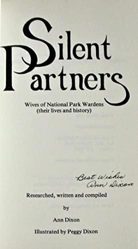 Silent Partners. Wives of National Park Wardens: Dixon, Ann. Signed