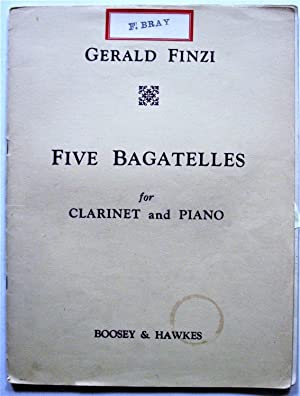 Five Bagatelles for Clarinet and Piano: Finzi, Gerald