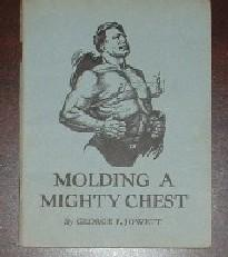 Molding a Mighty Chest: Jowett, George F.