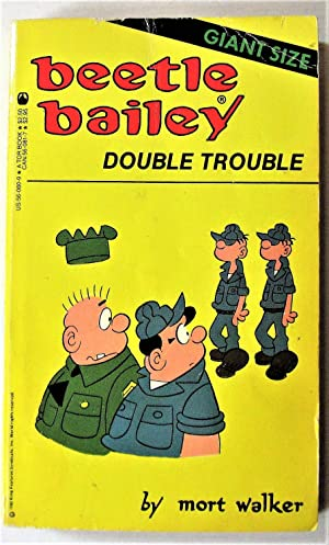 Beetle Bailey. Double Trouble