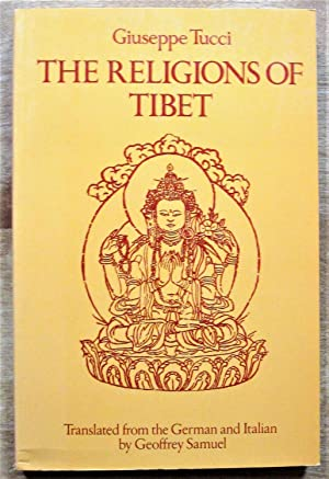 The Religions of Tibet: Tucci, Giuseppe. Translated