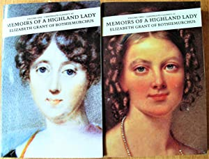 Memoirs of a Highland Lady. Two Volumes: Elizabeth Grant of